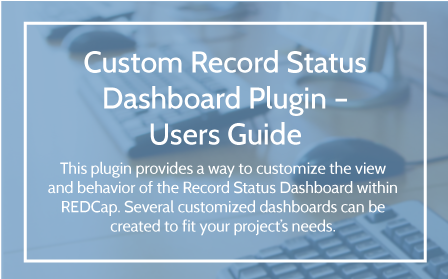 Custom Record Status Dashboard Plugin User Guide