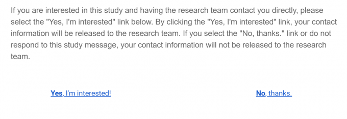 """Screenshot of a message from ResearchMatch. It explains that you have two options in the email to select if you are interested in participating - """"yes"""" or """"no""""."""