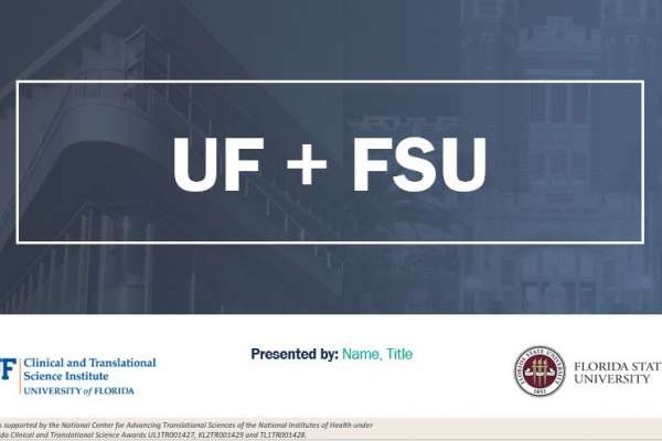 Preview of the widescreen UF-FSU CTSA PowerPoint template