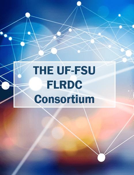 The UF-FSU FLRDC Consortium